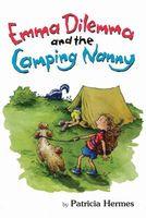 Emma Dilemma and the Camping Nannny