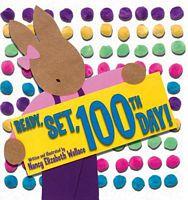 Ready, Set, 100th Day!