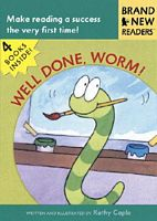 Well Done, Worm!