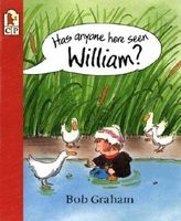 Has Anyone Here Seen William?