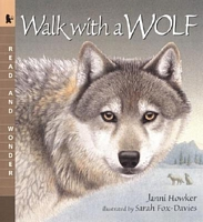 Walk with a Wolf: Read and Wonder