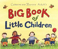 Big Book of Little Children
