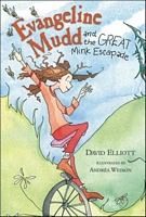 Evangeline Mudd and the Great Mink Escapade