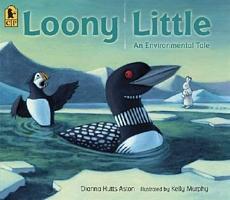 Loony Little: An Environmental Tale