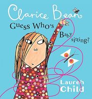 My Uncle Is a Hunkle, Says Clarice Bean / Clarice Bean, Guess Who's Babysitting?