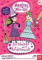 Birthdays and Bridesmaids