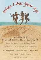 When I Was Your Age, Volume Two
