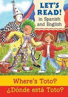 Where's Toto?/?Donde Esta Toto?