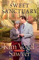 Sweet Sanctuary by Kim Vogel Sawyer