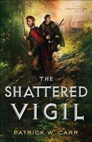 The Shattered Vigil