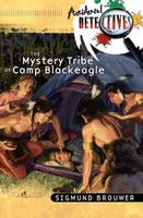 The Mystery Tribe of Camp Blackeagle