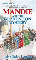 Mandie and the Graduation Mystery
