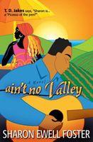 Ain't No Valley