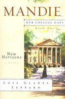 New Horizons (Mandie: Her College Days)