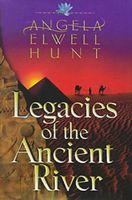 Legacies of the Ancient River