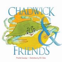 Chadwick And Friends