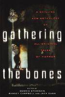 Gathering the Bones