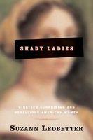 Shady Ladies