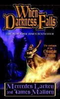 When Darkness Falls by Mercedes Lackey; James Mallory