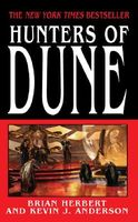 Hunters of Dune by Brian Herbert; Kevin J. Anderson