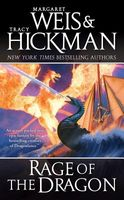 Rage of the Dragon by Margaret Weis; Tracy Hickman