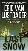Last Snow by Eric Van Lustbader / Eric Lustbader