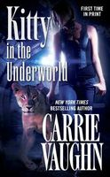 Kitty in the Underworld by Carrie Vaughn