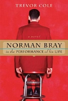 Norman Bray, in the Performance of His Life