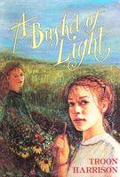 A Bushel of Light