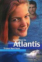 Goodbye to Atlantis