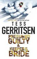 Presumed Guilty / Keeper Of The Bride