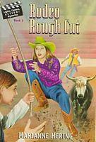 Rodeo Rough Cut