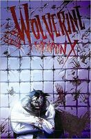 Wolverine Weapon X - Volume 2: Insane in the Brain