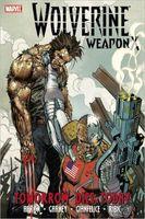 Wolverine Weapon X - Volume 3: Tomorrow Dies Today