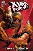 X-Men Forever 2 - Volume 2: Scream a Little Scream