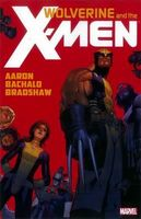 Wolverine & The X-Men by Jason Aaron Vol. 1