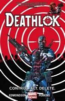 Deathlok Vol. 1: Control. Alt. Delete.