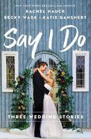 Say I Do (Thomas Nelson)
