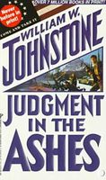 Judgment in the Ashes by William W. Johnstone
