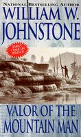 Valor of the Mountain Man