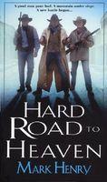 Hard Road to Heaven