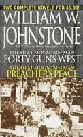 40 Guns West / Preacher's Peace
