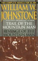 Trail of the Mountain / Revenge of the Mountain Man