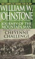 Journey of the Mountain Man / Cheyenne Challenge