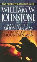 Rage of the Mountain Man / Betrayal of the Mountain Man