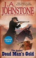 Dead Man's Gold by J.A. Johnstone
