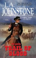 Trail of Blood by J.A. Johnstone