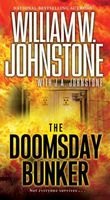 The Doomsday Bunker by William W. Johnstone; J.A. Johnstone