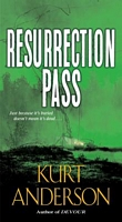 Resurrection Pass by Kurt Anderson