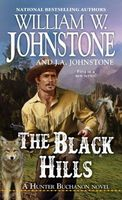 The Black Hills by William W. Johnstone; J.A. Johnstone